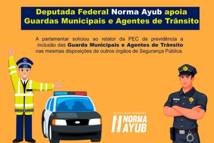 Norma Ayub apoia Guardas Municipais e Agentes de Trânsito