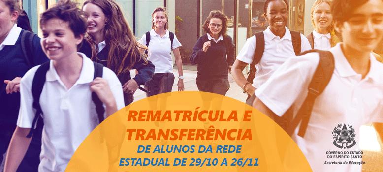 Segue até dia 26 período de Rematrícula e Transferência na Rede Estadual